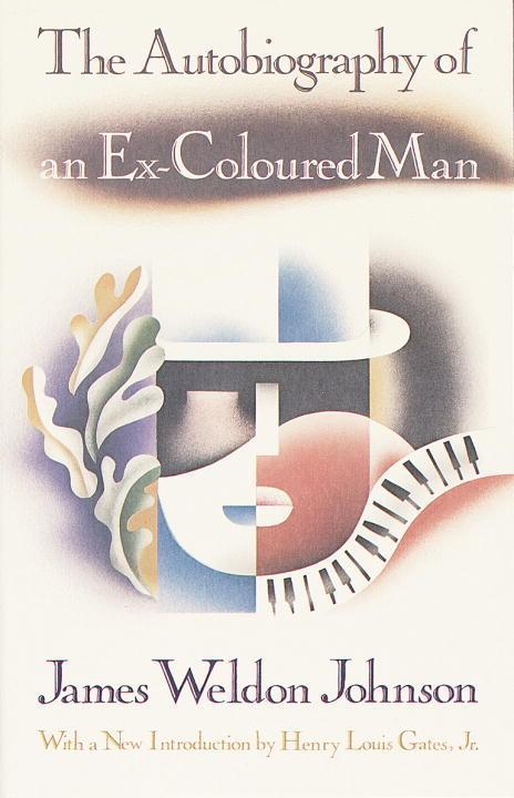 The Autobiography of an Ex-Coloured Man: With an Introduction by Henry Louis Gates, Jr. als Taschenbuch