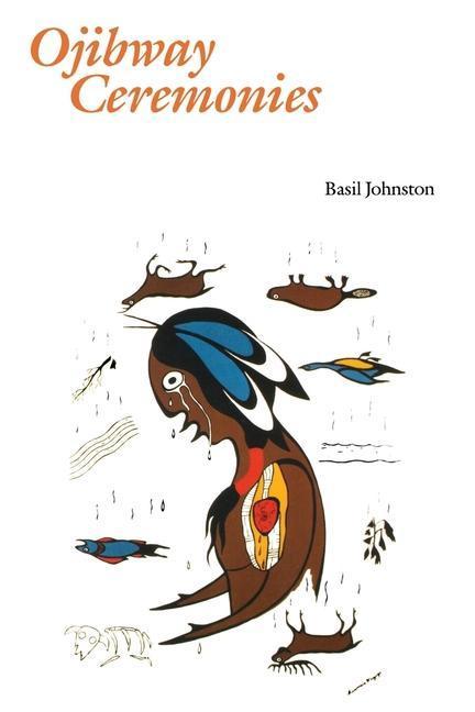 Ojibway Ceremonies als Taschenbuch