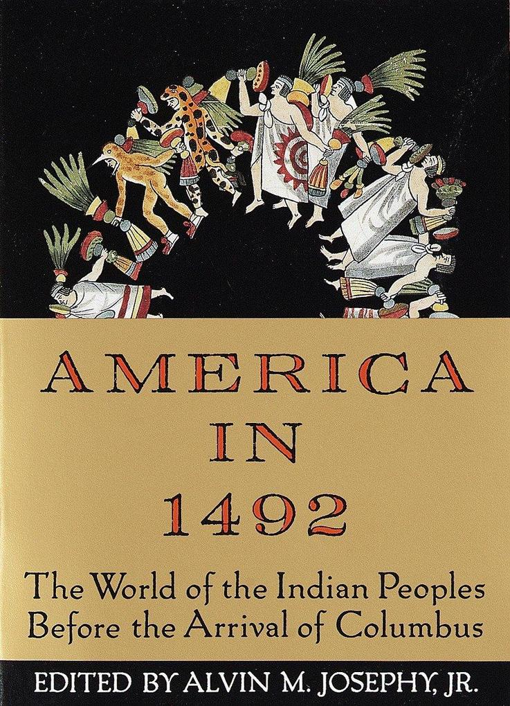America in 1492: The World of the Indian Peoples Before the Arrival of Columbus als Taschenbuch