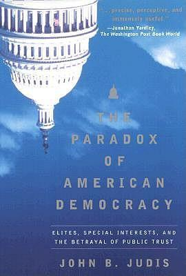 The Paradox of American Democracy: Elites, Special Interests, and the Betrayal of Public Trust als Taschenbuch