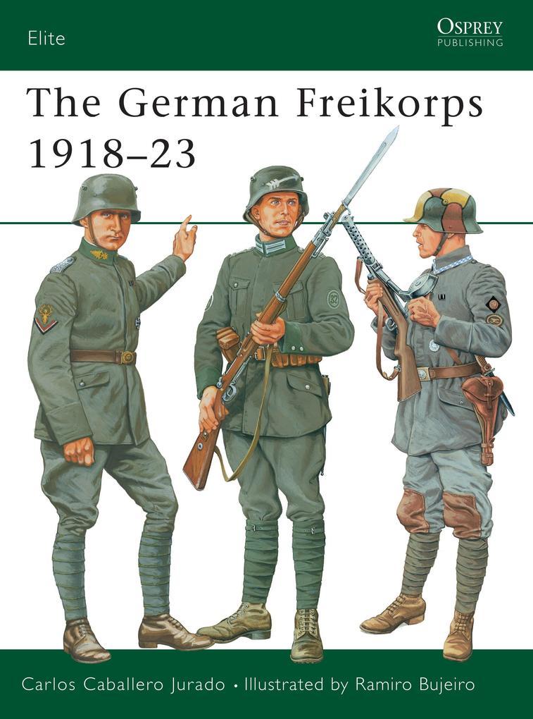The German Freikorps 1918-23 als Taschenbuch