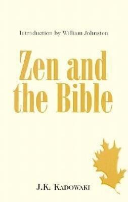 Zen and the Bible als Taschenbuch