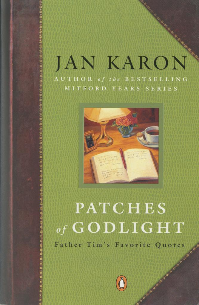 Patches of Godlight: Father Tim's Favorite Quotes als Taschenbuch