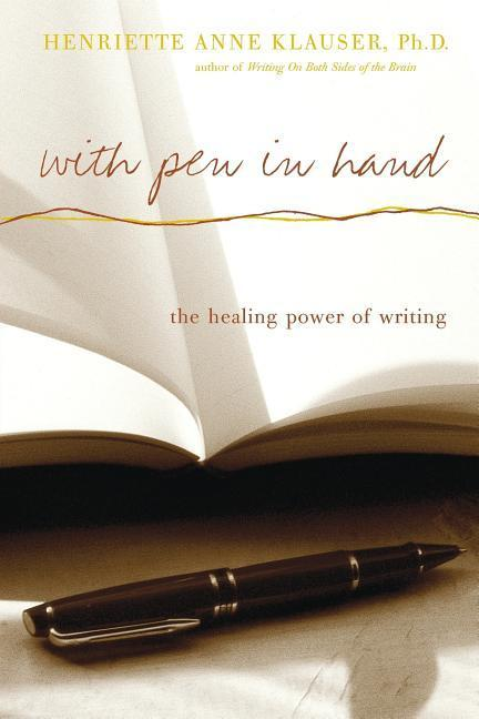 With Pen in Hand: The Healing Power of Writing als Taschenbuch