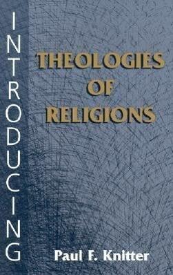 Introducing Theologies of Religion als Taschenbuch
