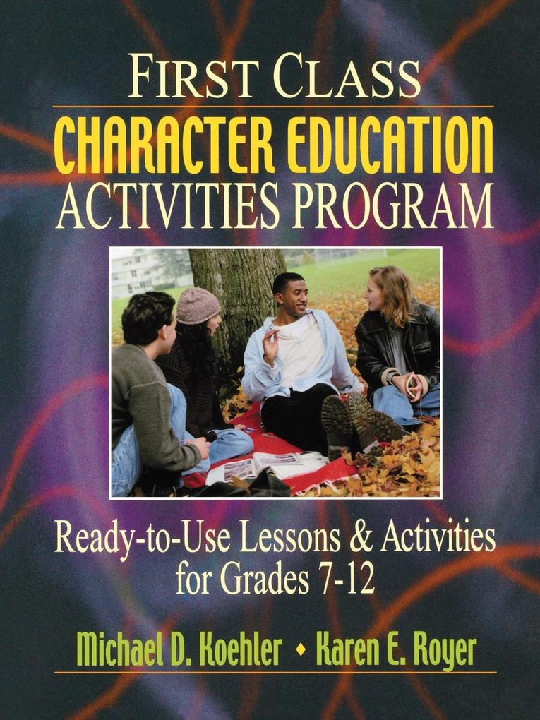 First Class Character Education Activities Program als Taschenbuch