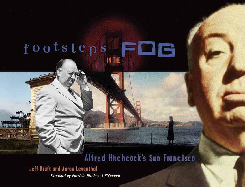 Footsteps in the Fog: Alfred Hitchcock's San Francisco als Taschenbuch