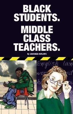 Black Students. Middle Class Teachers. als Taschenbuch