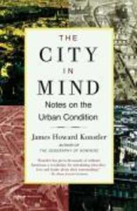 The City in Mind: Meditations on the Urban Condition als Taschenbuch