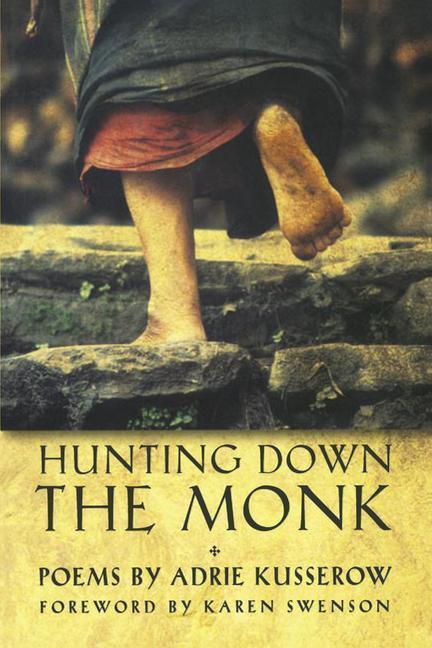 Hunting Down the Monk: Poems als Taschenbuch