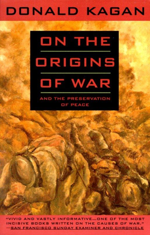 On the Origins of War: And the Preservation of Peace als Taschenbuch