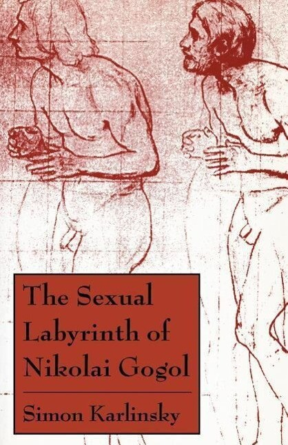 The Sexual Labyrinth of Nikolai Gogol als Taschenbuch