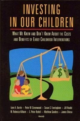Investing in Our Children: What We Know and Don't Know about the Costs and Benefits of Early Childhood Interventions als Taschenbuch