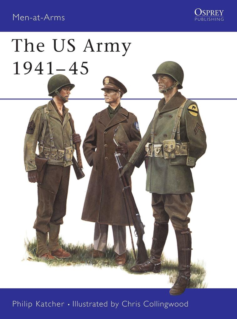 The U.S. Army, 1941-45 als Buch