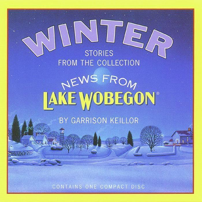 News from Lake Wobegon: Winter als Hörbuch