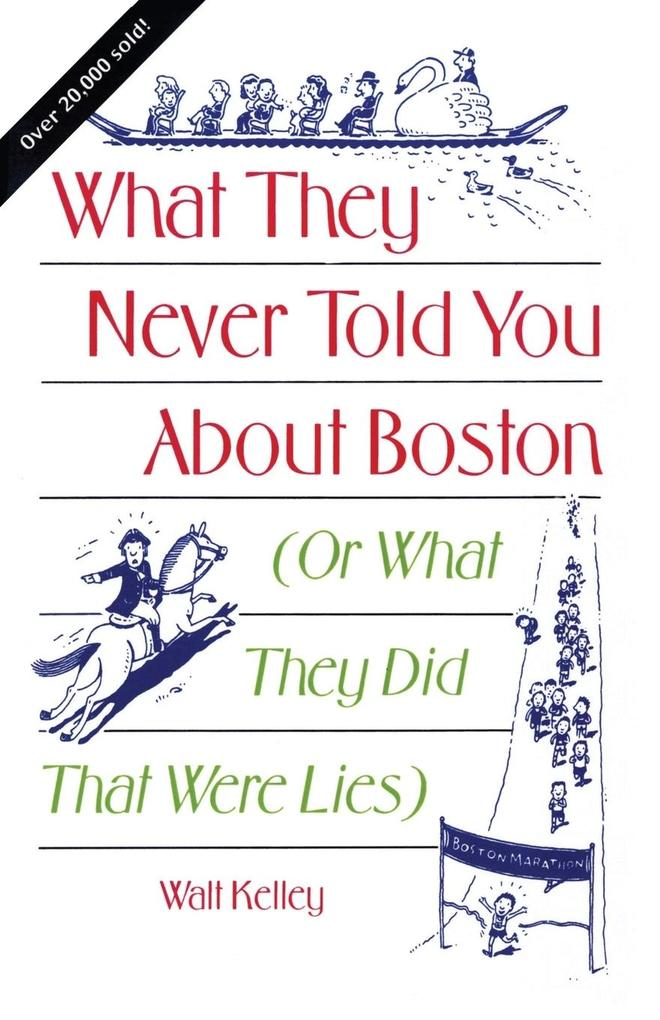 What They Never Told You about Boston als Taschenbuch