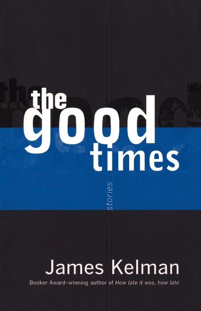 The Good Times als Taschenbuch