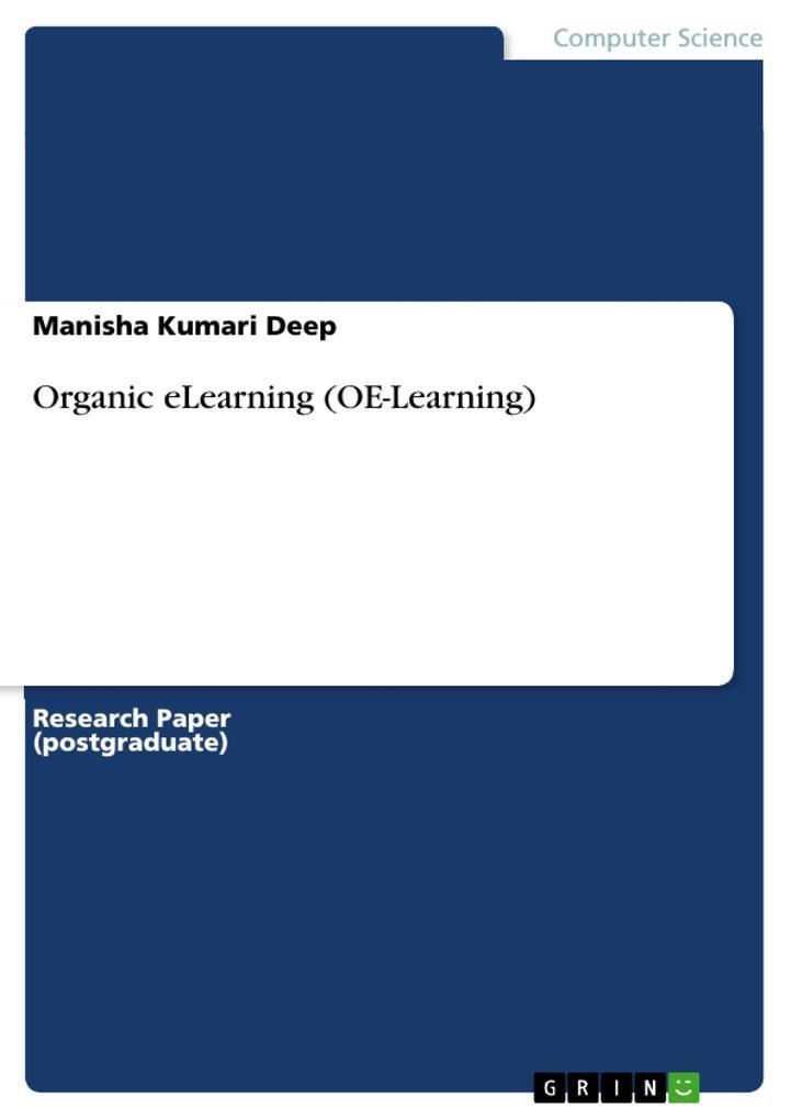 Organic eLearning (OE-Learning) als eBook von Manisha Kumari Deep - GRIN Verlag