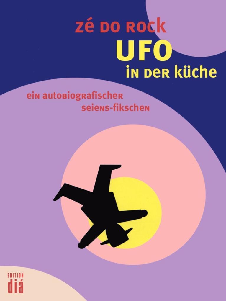 Ufo in der küche als eBook
