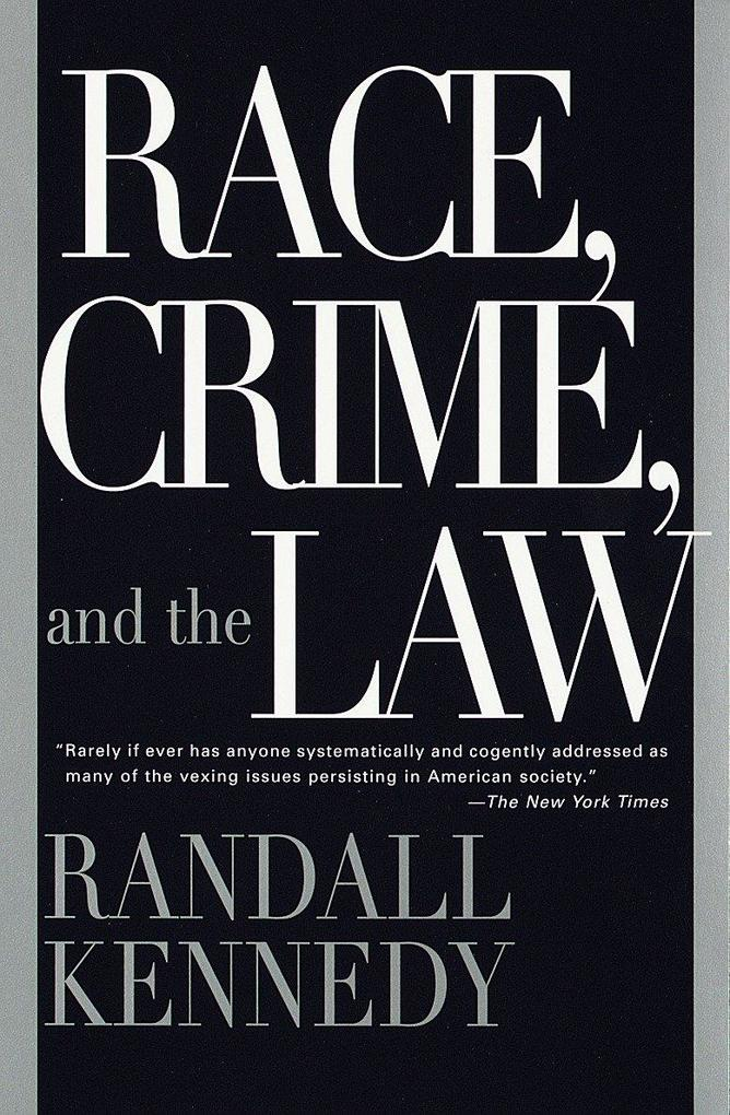 Race, Crime, and the Law als Taschenbuch