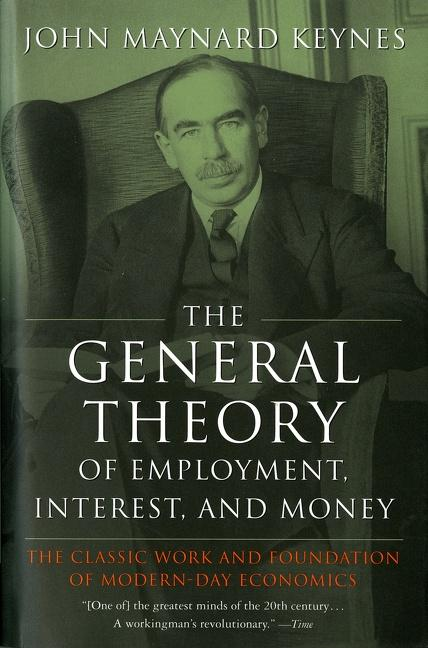 The General Theory of Employment, Interest, and Money als Taschenbuch