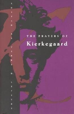 The Prayers of Kierkegaard als Taschenbuch
