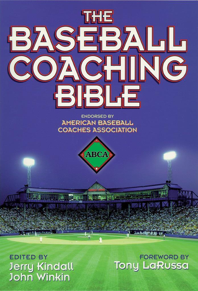 The Baseball Coaching Bible als Taschenbuch