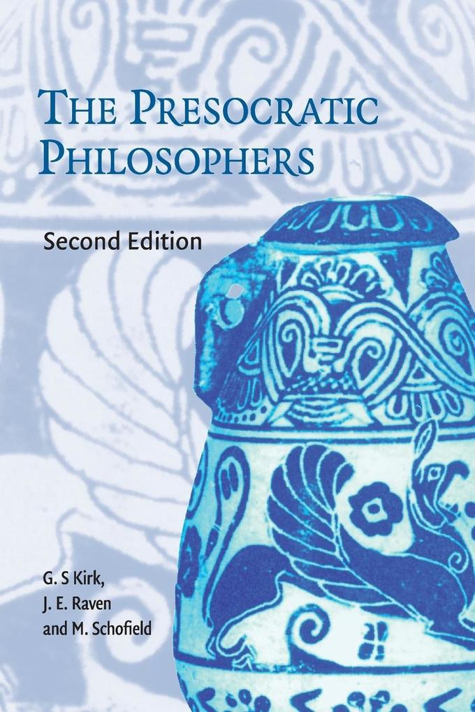 The Presocratic Philosophers: A Critical History with a Selcetion of Texts als Taschenbuch