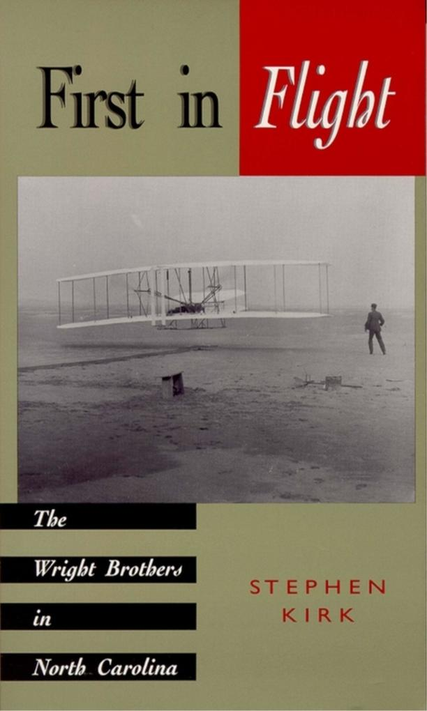 First in Flight: The Wright Brothers in North Carolina als Taschenbuch