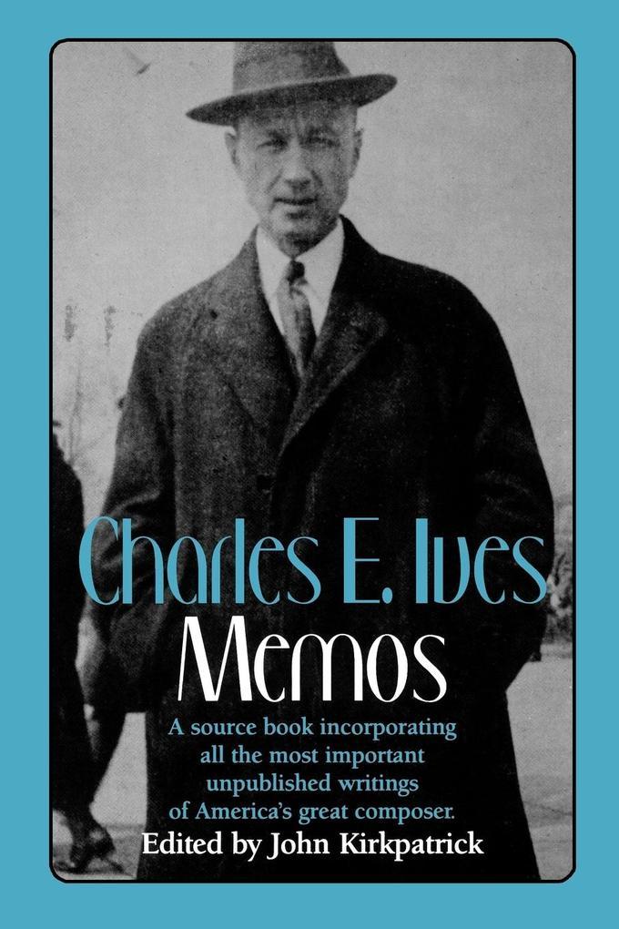 Charles E. Ives: Memos als Taschenbuch