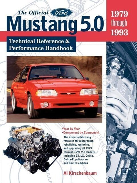 The Official Ford Mustang 5.0: Technical Reference & Performance Handbook, 1979-1993 als Taschenbuch