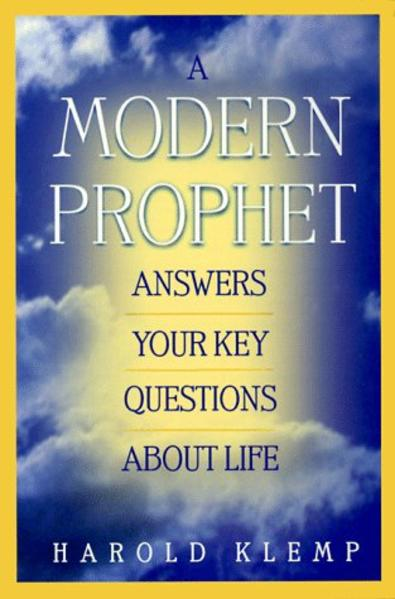 A Modern Prophet Answers Your Key Questions about Life als Taschenbuch
