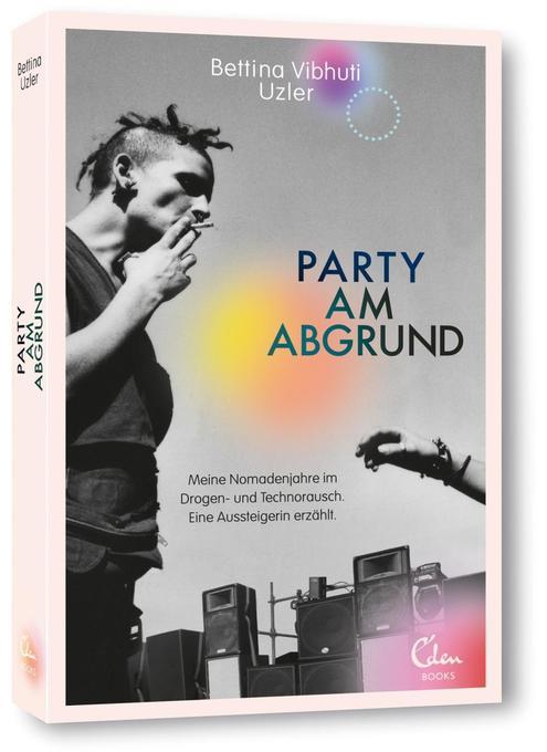 Party am Abgrund als Buch von Bettina Vibhuti Uzler