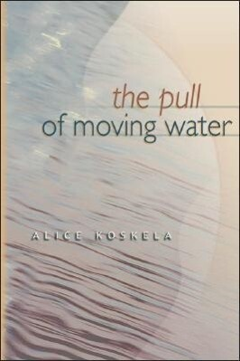 The Pull of Moving Water als Taschenbuch