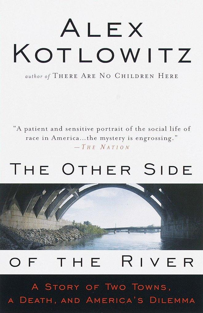 The Other Side of the River: A Story of Two Towns, a Death, and America's Dilemma als Taschenbuch