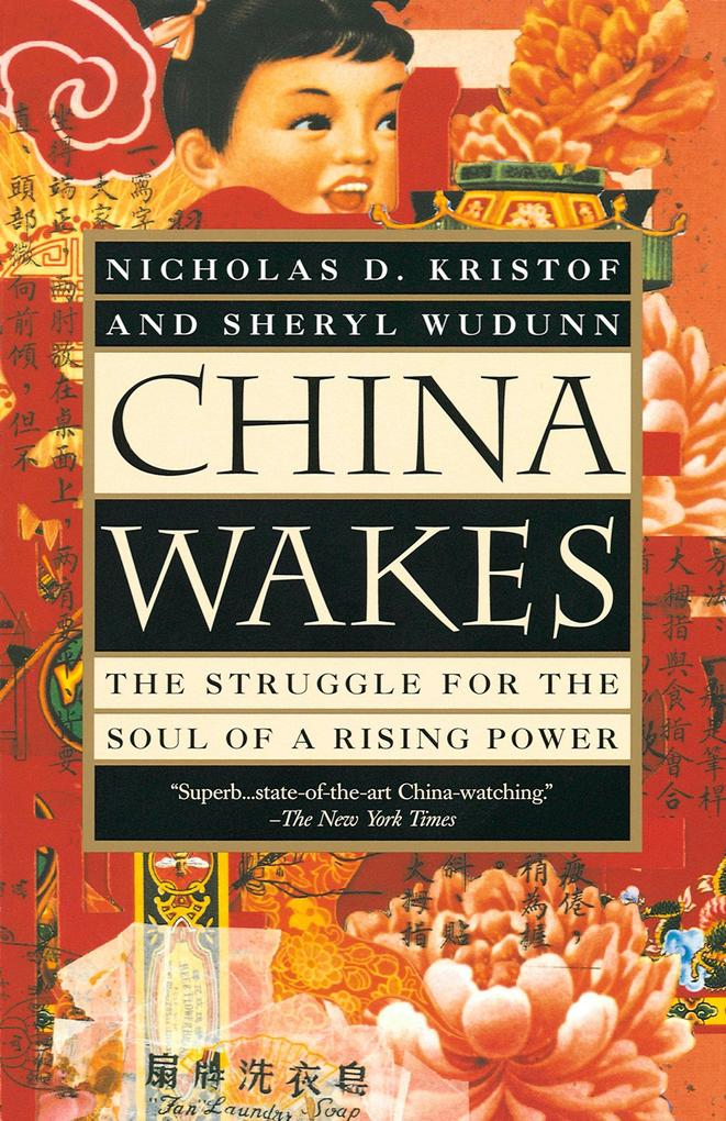 China Wakes: The Struggle for the Soul of a Rising Power als Taschenbuch