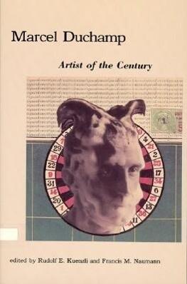 Marcel Duchamp: Artist of the Century als Taschenbuch