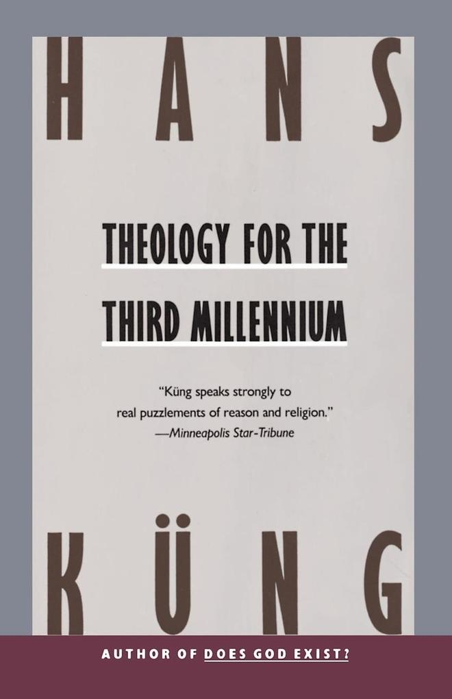 Theology for the Third Millennium als Taschenbuch