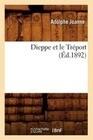 Dieppe Et Le Treport (Ed.1892)