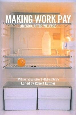 Making Work Pay: America After Welfare als Taschenbuch