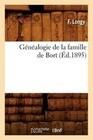Genealogie de La Famille de Bort, (Ed.1895)