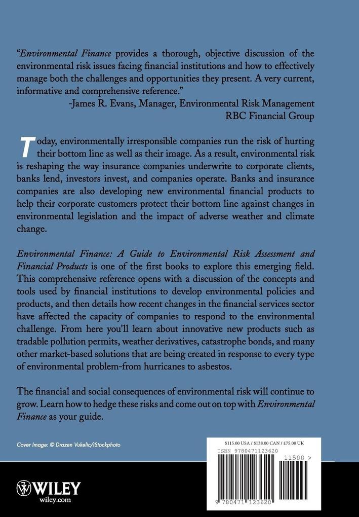 Environmental Finance: A Guide to Environmental Risk Assessment and Financial Products als Buch