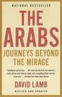 The Arabs: Journeys Beyond the Mirage