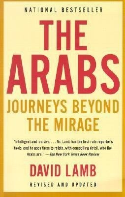 The Arabs: Journeys Beyond the Mirage als Taschenbuch