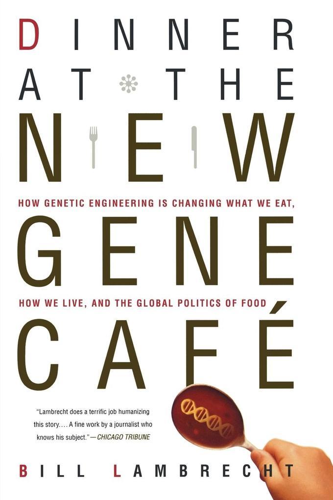 Dinner at the New Gene Cafe als Taschenbuch
