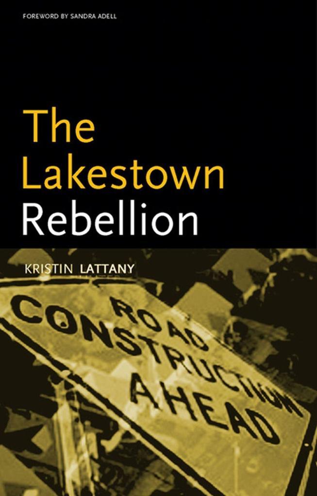 The Lakestown Rebellion als Taschenbuch