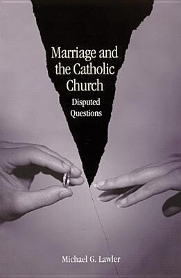 Marriage and the Catholic Church: Disputed Questions als Taschenbuch