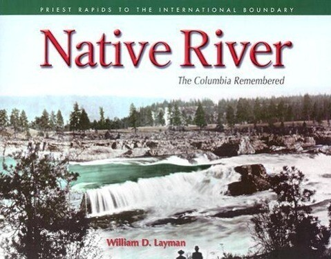 Native River: The Columbia Remembered als Taschenbuch