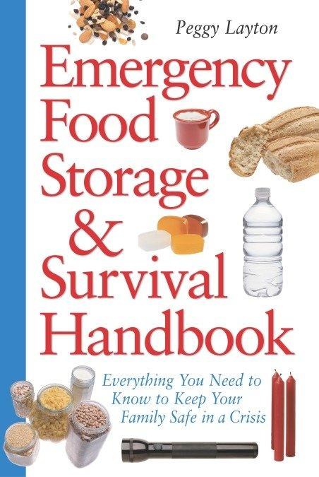 Emergency Food Storage & Survival Handbook: Everything You Need to Know to Keep Your Family Safe in a Crisis als Taschenbuch