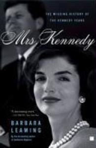 Mrs. Kennedy: The Missing History of the Kennedy Years als Taschenbuch
